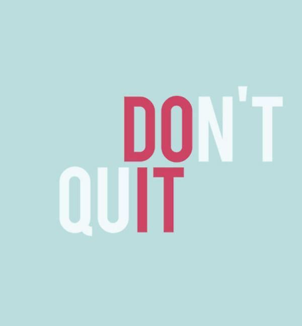 Do It, Don't Quit Short Quotes avail…