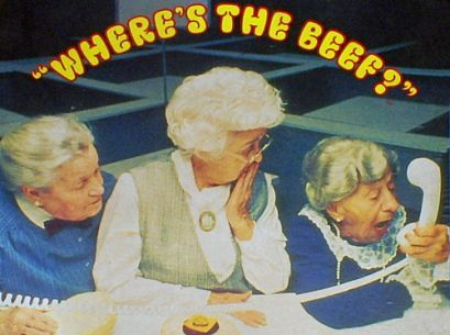 """Where's the beef?"" was a catchphrase originated by fast food chain Wendy's. Phrase first came to public attention as television commercial for Wendy's chain of hamburger restaurants in 1984. In ad, actress Clara Peller receives a burger with a massive bun from a fictional competitor which uses slogan ""Home of the Big Bun"". Small patty prompts Peller to angrily exclaim, ""Where's the beef?"" Since then it has become an all-purpose phrase questioning substance of an idea, event, or product."