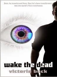 Bookreviews: WAKE THE DEAD - VICTORIA BUCK