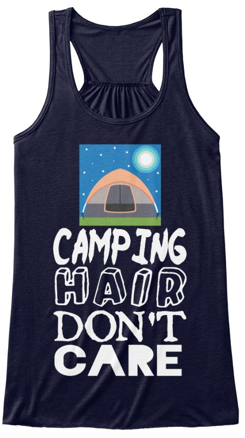 Camping Hair Don't Care Midnight Camping shirt, funny camping t shirts, camping is in tents shirt, camping quote, camping saying, camping tee shirts, camping tents, cotton camp shirt, funny camping shirts, funny camping t shirt. camping gifts, Camping, camping, camping is in tents, camping funny, camping humor Tee. Outdoor Vacation Tee, #familyvacation, #holiday, #camping, #camp, #campfire, #mountain, #bonfire, happycampershirt, #tents, #adventure, #riverrafting, #nature