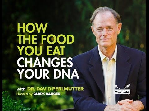 How The Food You Eat Changes Your DNA | Dr. David Perlmutter - YouTube