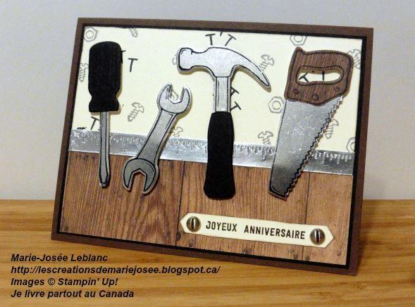 Carte masculine pour l'anniversaire d'un Charpentier-menuisier avec le jeu d'estampes Les bons outils #nailedit , #lesbonsoutils, #anniversaire , #birthday #lescreationsdemariejosee #cardmaking, #stampinup,