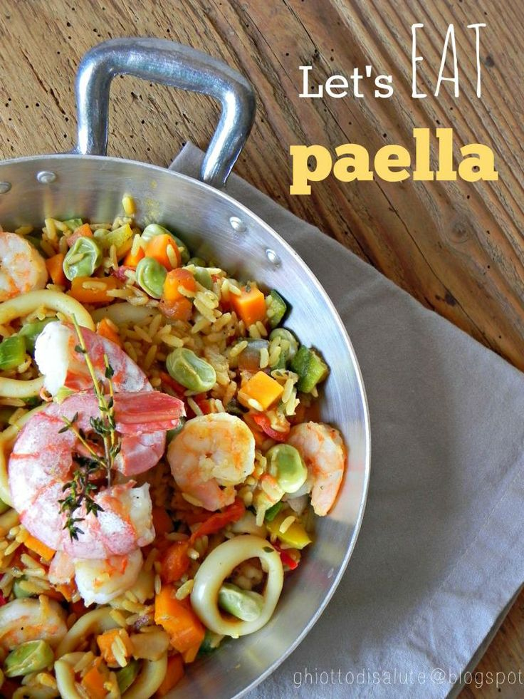 Let's eat PAELLA by Ghiotto di salute