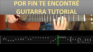 Por Fin Te Encontré PUNTEO Guitarra Tutorial - Cali dande yatra - YouTube