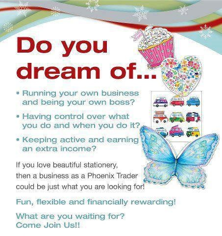 Become a Phoenix Trader today at www.JosCards.co.uk - work part time from home, run your own company with as much support available as you want from me and my friendly team!