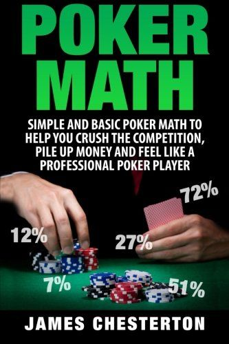 News Poker Math: Simple and Basic Poker Math To Help You Crush The Competition, Pile Up Money And Feel Like A Professional Poker Player   buy now     $5.49 Take Your Poker Game To The Next Level With Poker Math!   Are you new to poker? Have you been playing for awhile?   No matter i... http://showbizlikes.com/poker-math-simple-and-basic-poker-math-to-help-you-crush-the-competition-pile-up-money-and-feel-like-a-professional-poker-player/