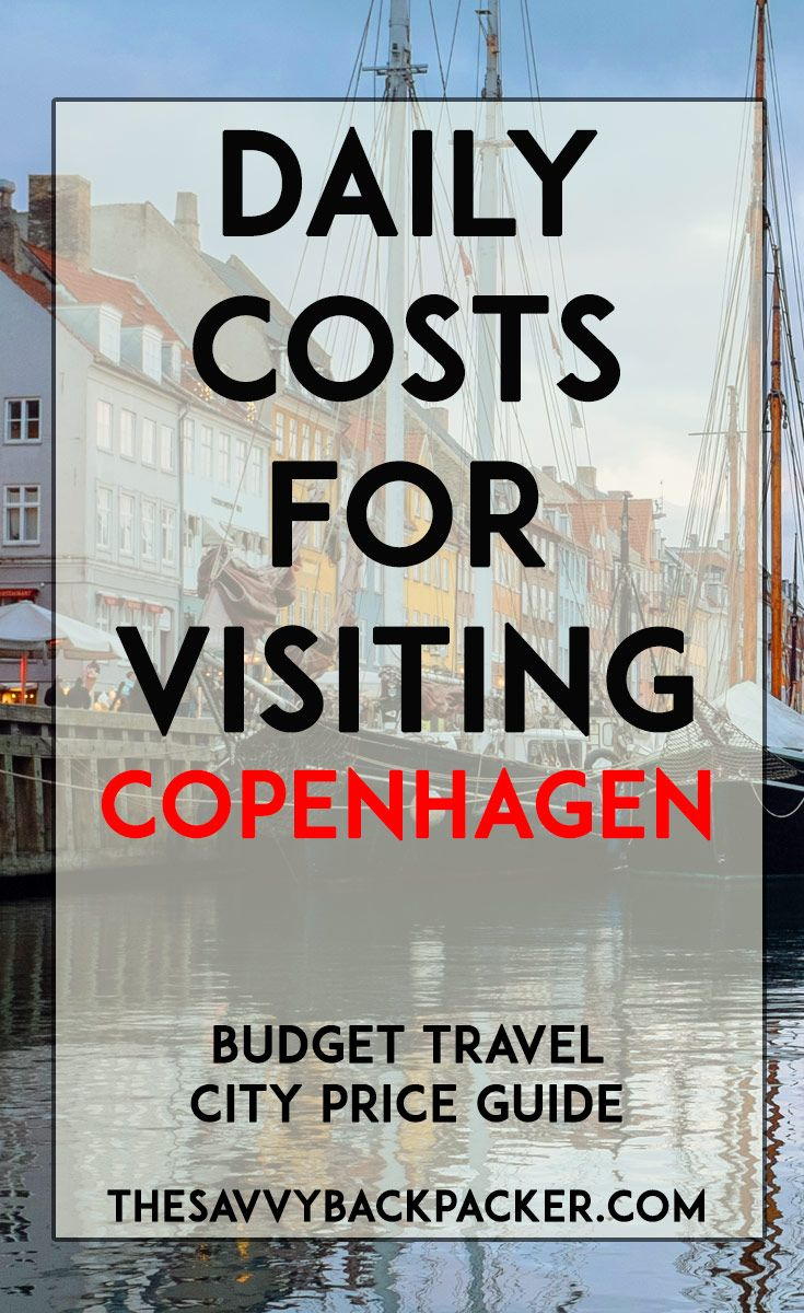 The daily costs to visit Copenhagen. Tips for estimating the price of food, hostels, hotels, attractions, museums, alcohol, & more — City Price Guide Series
