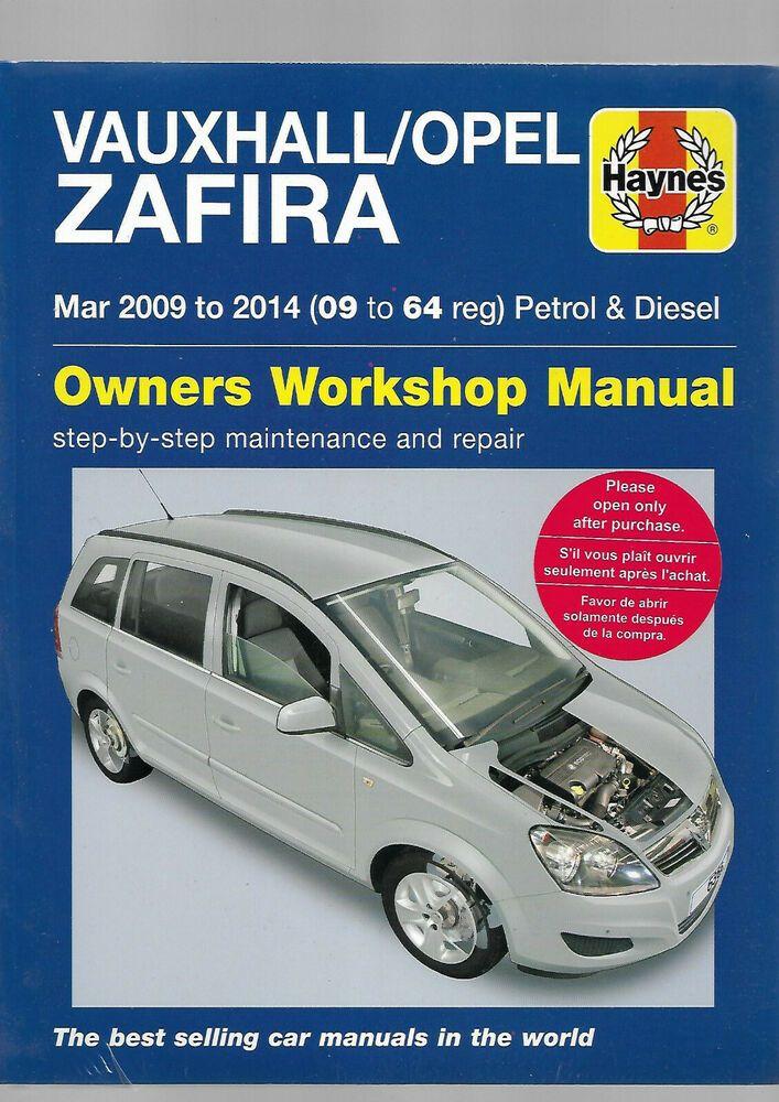 New Vauxhall Opel Zafira B Series Mpv Owners Workshop Manual Petrol Turbo Diesel Vauxhall Manual Car Opel