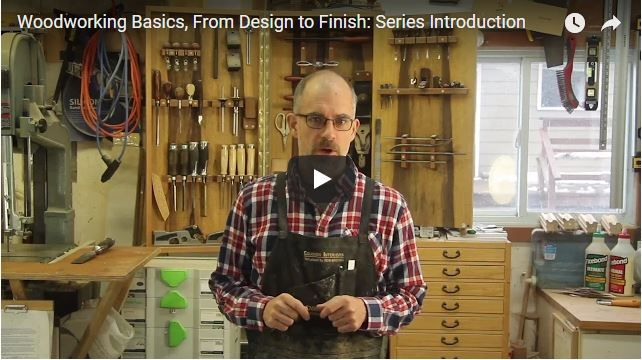 """In this video Rob Brown introduces our new 50 video subscriber series """"Woodworking Basics, From Design to Finish"""""""