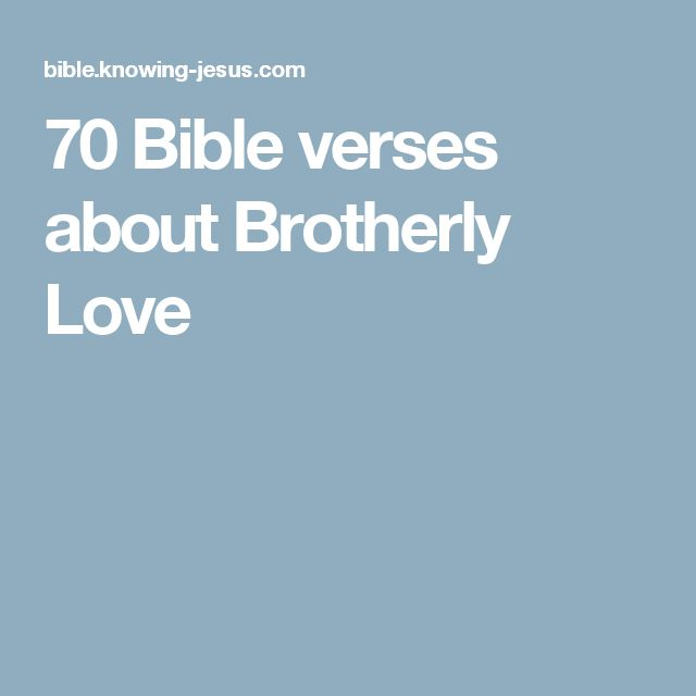 70 Bible verses about Brotherly Love