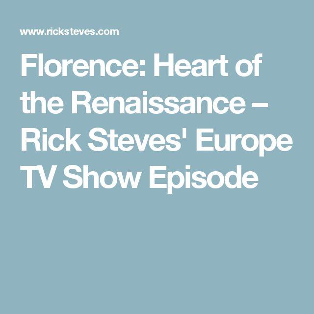Florence: Heart of the Renaissance – Rick Steves' Europe TV Show Episode