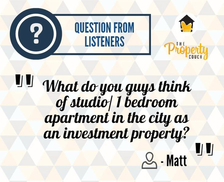 Ep 007 - Studio or One Bedroom Apartment as an Investment Property. In this episode, Bryce and Ben answered one of our listener's question on whether studios or one bedroom apartments are good investment properties. http://www.thepropertycouch.com.au/