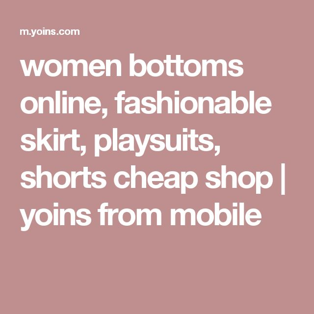women bottoms online, fashionable skirt, playsuits, shorts cheap shop | yoins from mobile