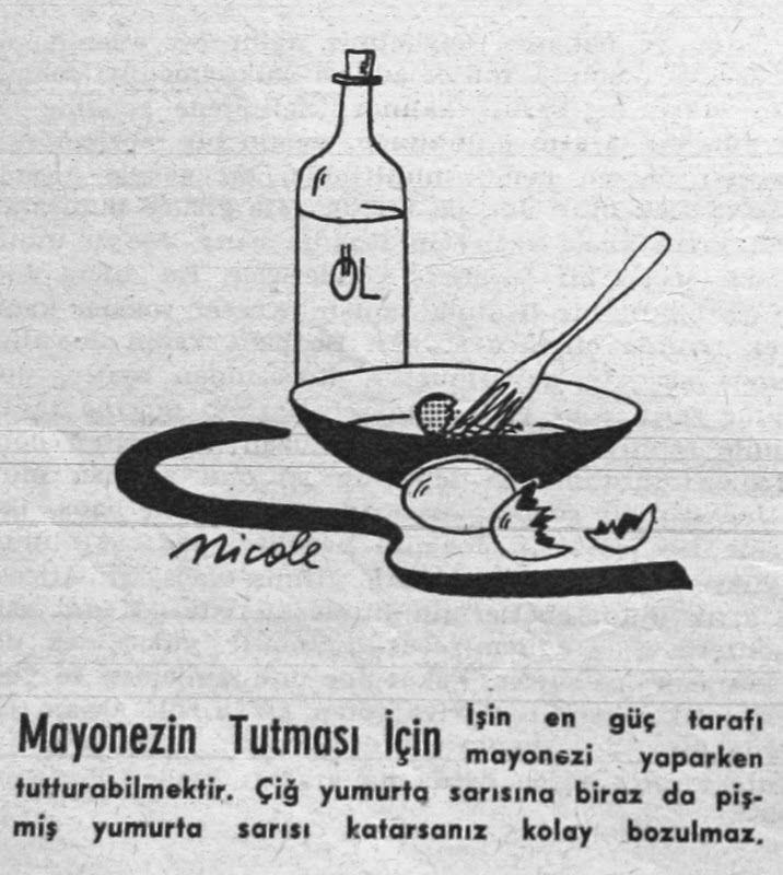 OĞUZ TOPOĞLU : mayonezin tutması için 1960 hayat dergisi