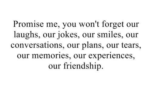 Dont Forget Me Quotes To Live By Quotes Friendship Quotes