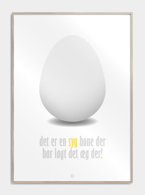 """Citatplakat inspireret af filmen 'Blinkende Lygter', med det sjove citat: """"Det er en syg høne der har lagt det æg der!"""" Se plakaten, og andre plakater, her!"""