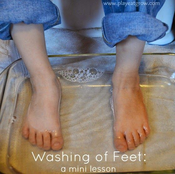 Play Eat Grow: {Passion Week Devotionals} Last Supper: Washing of Feet For even when you don't feel like being a servant; this is a great lesson for kids and their parents.