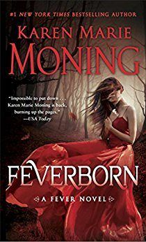 One of the year's best romantic books to read is Feverborn by Karen Marie Moning.