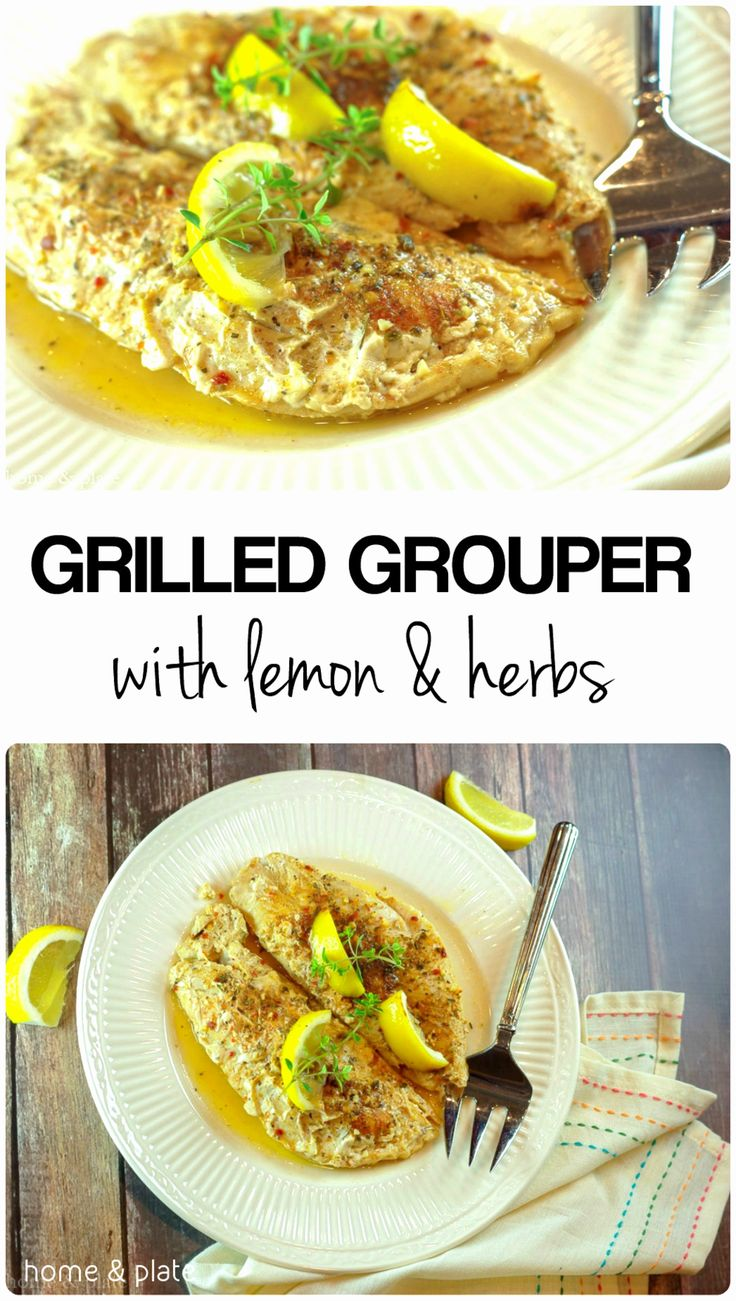 Grilled Grouper with Lemon & Herbs   Home & Plate   www.homeandplate.com   This flaky grouper recipe with lemon and herbsis intendedfor the grill.