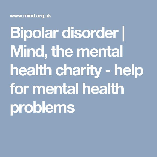 Bipolar disorder | Mind, the mental health charity - help for mental health problems