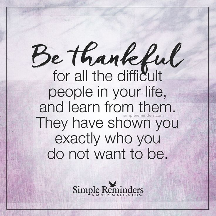 Humor Inspirational Quotes: Be Thankful For All The Difficult People