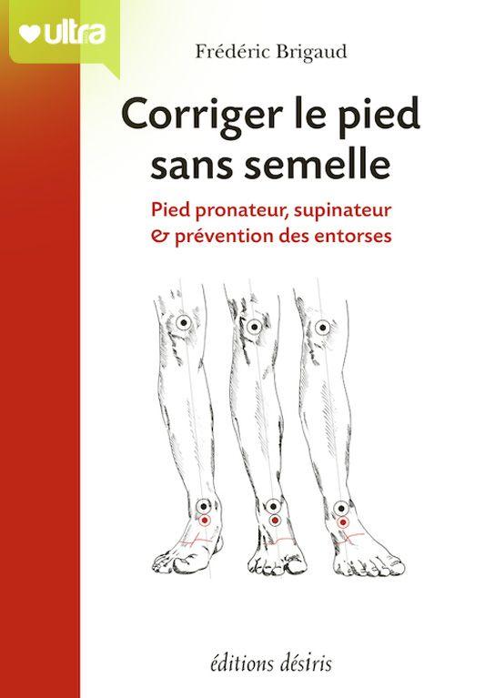 Frédéric BRIGAUD expose une nouvelle conception du fonctionnement du pied. Pronateur ou Supinateur, il peut être corrigé en pied fonctionnel assurant une jonction efficace avec le sol.