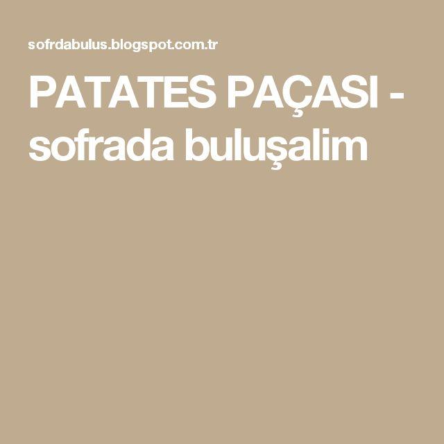 PATATES PAÇASI - sofrada buluşalim