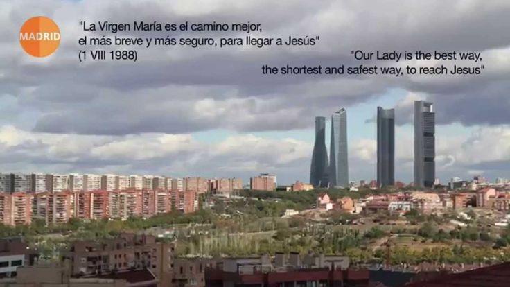 Bienvenida de la beatificación de Álvaro del Portillo (Bloque sobre Madrid)