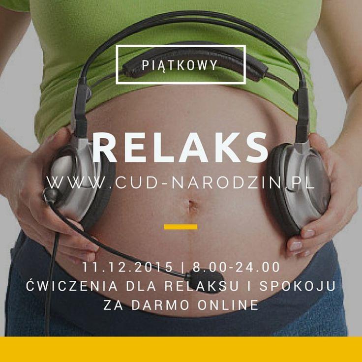 relaksacja online, ćwiczenia relaksacyjne w każdy piątek - Cud Narodzin - relaksacja dla kobiet w ciąży #relaksacyjnypiątek http://cud-narodzin.pl/relaksacyjny-piatek-start/