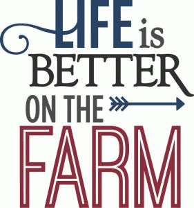 Silhouette Online Store - View Design #65080: life is better on the farm - phrase