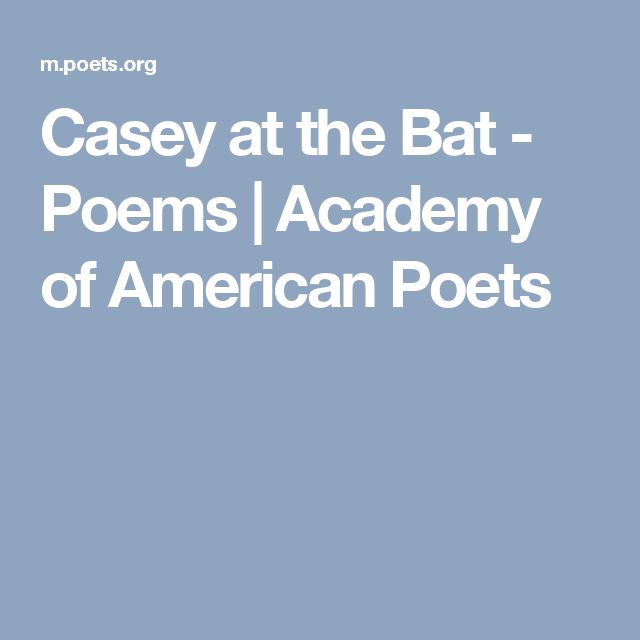 Casey at the Bat - Poems | Academy of American Poets