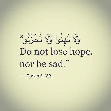 Jangan Putus Asa & Jangan Bersedih   #islam #islamicworld #muslim #quotes #muslimah #quran #hadits #ramadhan1438h #rasulullahsaw