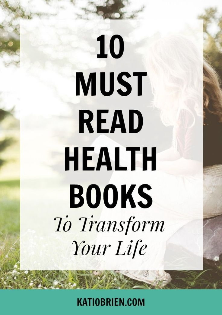 10 Must Read Health Books to Transform Your Life. Wellness Books. Mind Body Spirit Books. Nutrition Books. Improve your health. Diet books.