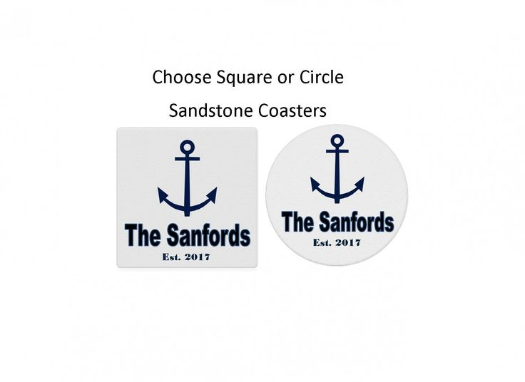 Anchor Nautical Coaster Set of 4. 4 Stone Coasters - Approximately 4 Inches (Choose square or circle sandstone coasters!) These sandstone coasters are a perfect addition and/or gift!! Cork is on the bottom of each stone to protect your furniture! As a result, these coasters are not dishwasher safe. * Each absorbent stone coaster can be customized to fit your home decor. * The design(s) and personalization are permanently heat absorbed into the stone.