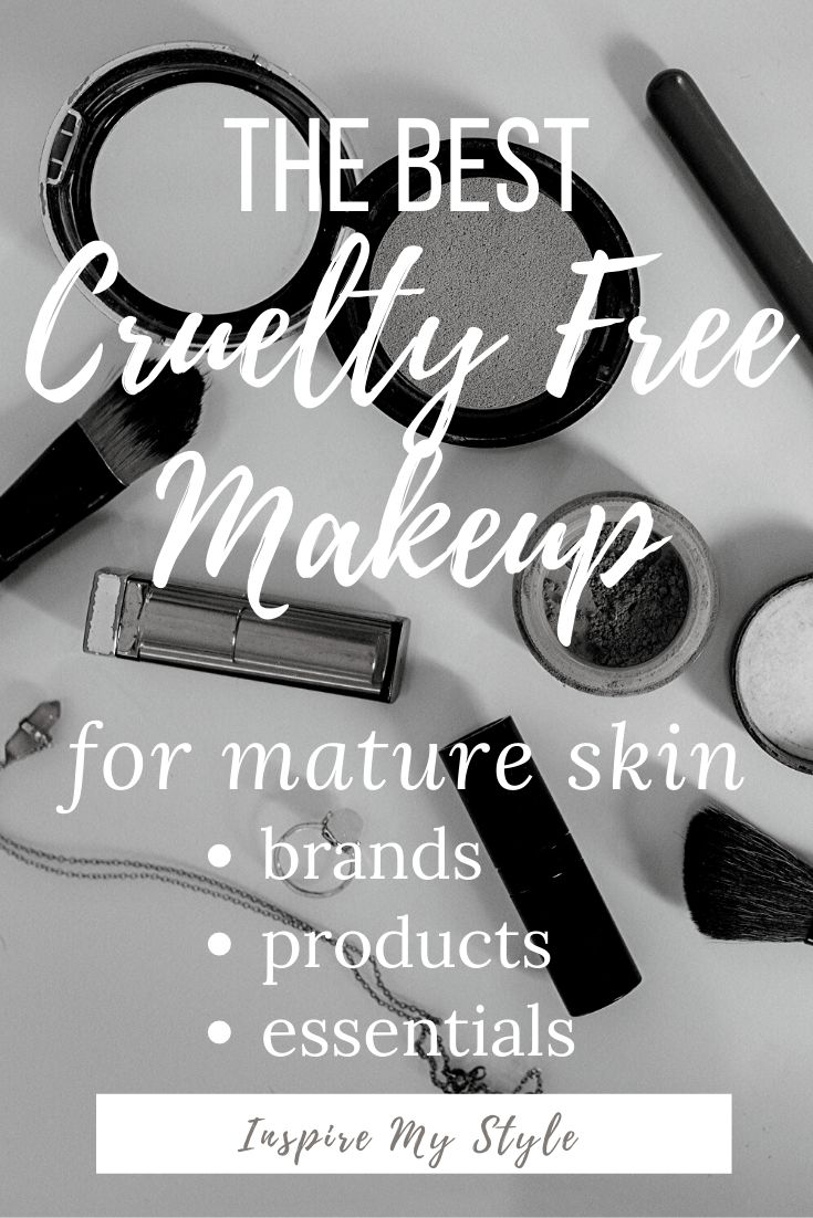 The Best Cruelty Free Makeup for Women Over 50 in 2020