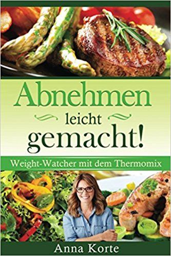 abnehmen leicht gemacht weight watcher mit dem thermomix. Black Bedroom Furniture Sets. Home Design Ideas