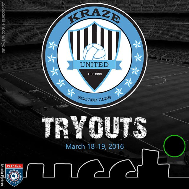 This Is Your Chance To Play The Lamar Hunt U.S. Open Cup. Try Out For Kraze United| NPSL