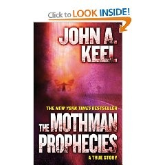 The Mothman Prophecies by John A. Keel - another paranormal read based on actual events.