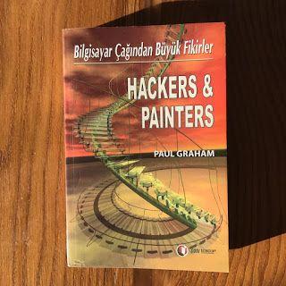 Hackers & Painters - Bilgisayar Cagindan Buyuk Fikirler (Kitap)  12.08.2017