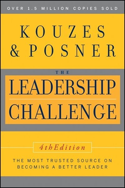 The Leadership Challenge by Jim Kouzes and Barry Posner
