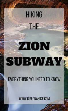 Hiking The Zion Subway, Zion National Park, Utah