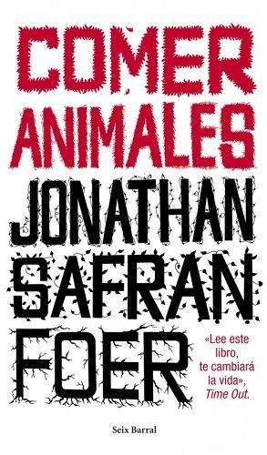 comer animales, jonathan safran foer comprar el libro - ver opiniones y comentarios. Compra y venta de libros importados, novedades y bestsellers en tu librería Online Buscalibre EstadosUnidos y Buscalibros.