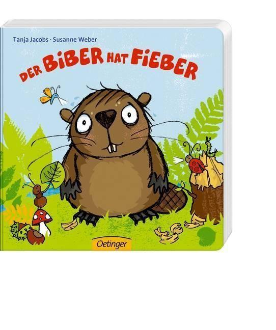 Der Biber hat Fieber als Buch