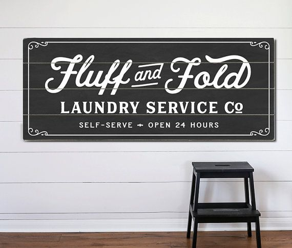 Fluff and Fold Laundry Service Co Planked Wood or Canvas Sign - Room Vintage Self-Serve Decor Fixer Upper Farmhouse Art Design Company Signs