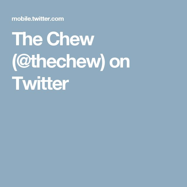 The Chew (@thechew) on Twitter