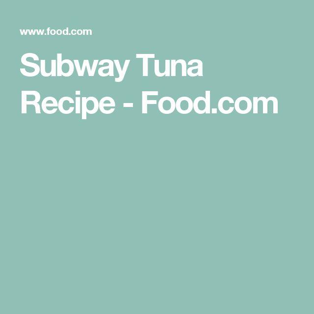 Subway Tuna Recipe - Food.com