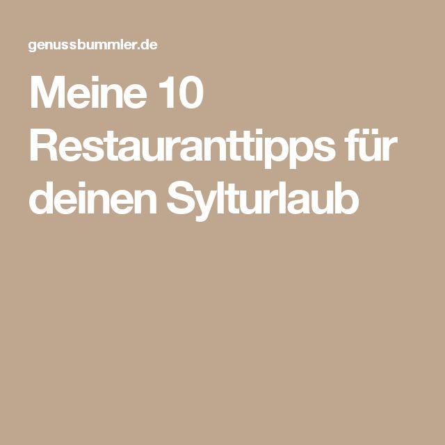 Meine 10 Restauranttipps für deinen Sylturlaub