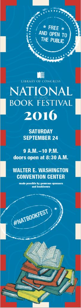 """Blog post: """"8 Things to Check Out at the National Book Festival and 1 Bookmark for You"""" by Lola Pyne, Sept. 13, 2016. Image: 2016 National Book Festival bookmark, front"""