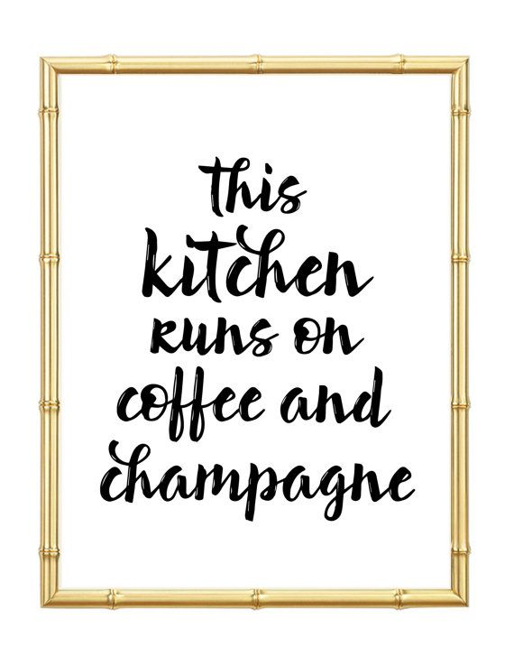 Coffee and champagne quotes