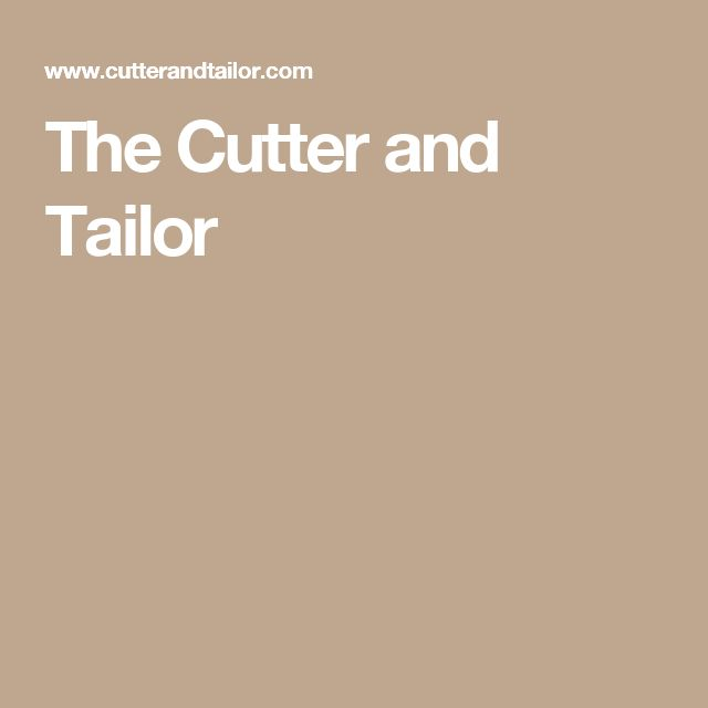 The Cutter and Tailor